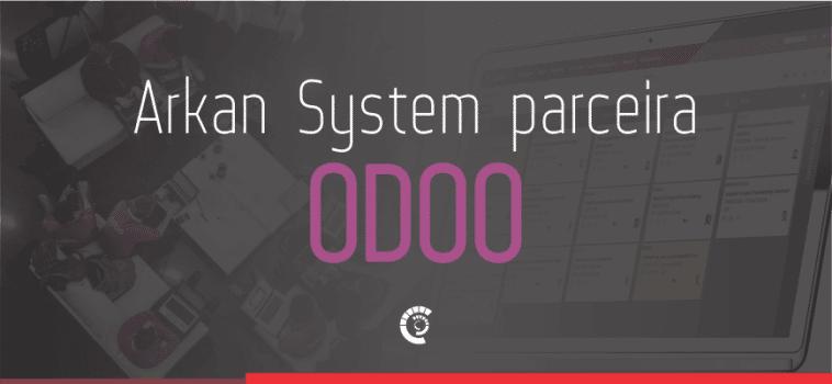 Arkan System é parceira oficial da Odoo
