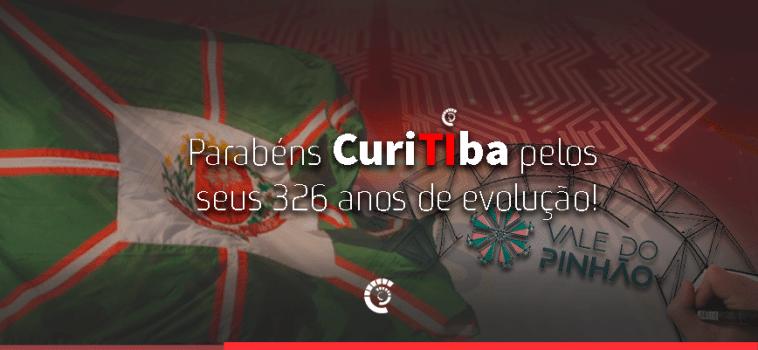 Parabéns Curitiba pelos seus 326 anos de evolução!